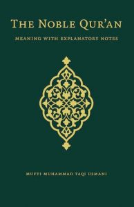 The Noble Quran by Justice Mufti Muhammad Taqi Usmani